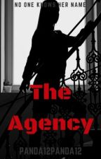 The Agency (Slow Updates) by Panda12panda12