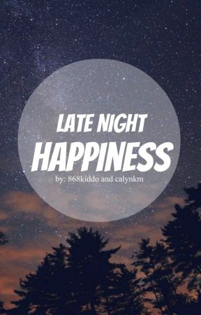 Late Night Happiness by angeltngz