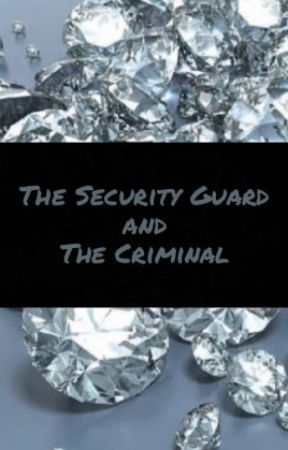 The Security Guard and The Criminal by TheMenOfSupernatural