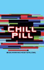 CHILL PILL (Michael X Reader) by deanwinchesterloml