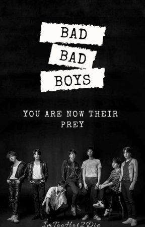 Bad, Bad Boys   BTS Fanfic/Smut.  by ImTooHot2Die