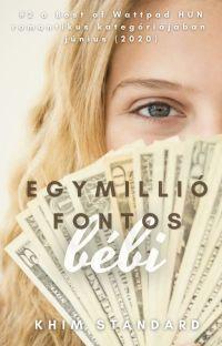 Egymillió fontos bébi /BEFEJEZETT/ cover