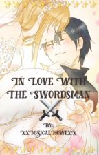 In Love With The Swordsman  by XxMusicalHowlxX