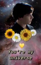 You're My Universe: SherlockXOC  by l-cookie