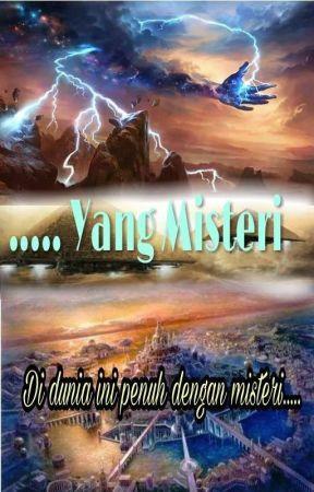 Yang Misteri by Halisa_Sayangku