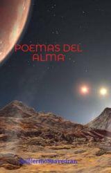 POEMAS DEL ALMA by GuillermoSaavedran
