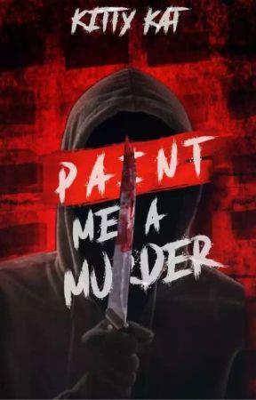 ✔Paint Me a Murder by AliKatMeow