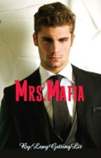 Mrs.Mafia(discontinued until further notice) by LexyGettingLit