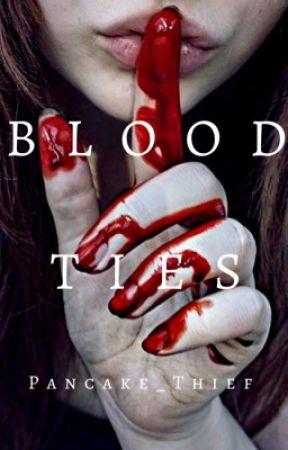 Blood Ties by Pancake_Thief