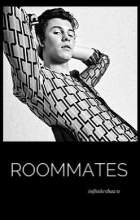 Roommates by infiniteshawn