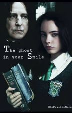 The ghost in your smile by SoFrailSoMars