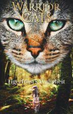Warrior Cats ~ Die Wahrheit by lionrivera45