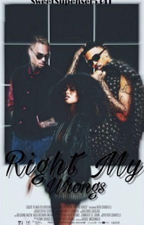 Right My Wrongs (Chris Brown/August Alsina/Lex Scott Davis) (EDITING) by SweetSuspenser5341