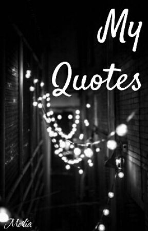 My Quotes by Luis_Ara