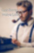 Las flores de Maya Lotus by user17456821