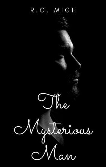 The Mysterious Man