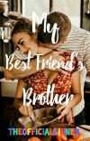 My Best Friend's Brother | ✔ cover