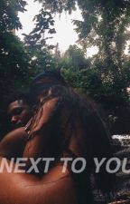 next to you; c.z.k by idec5sauce