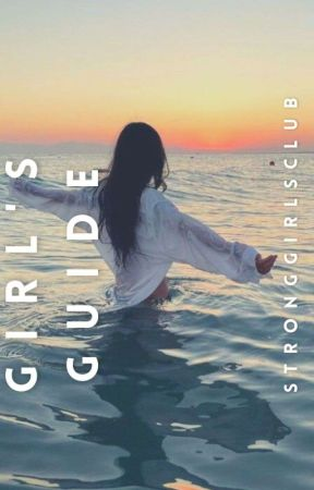 Girl's Guide 🌼 by stronggirlsclub