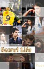 Secret Life by Melanie0800