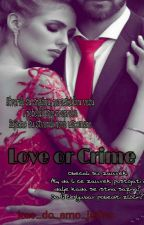 Love or Crime by kao_da_smo_jedno