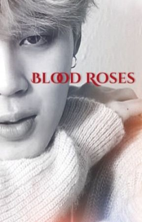 Blood Roses// Jikook by bulletproof_8