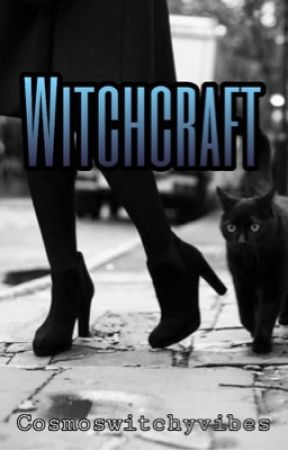 Witchcraft  by cosmoswitchyvibes