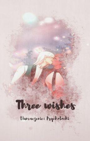 Three Wishes by PsychoTochi
