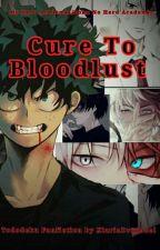 Cure To Bloodlust (Tododeku) by Xiariadragneel