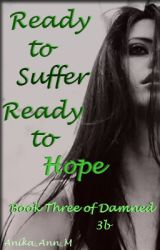 Ready to Suffer, Ready to Hope *Matt Murdock* (book three of Damned-3b)  x Arrow by Anika_Ann_M