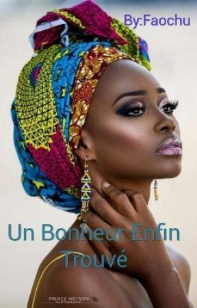 Un Bonheur Enfin Trouvé by Faochu