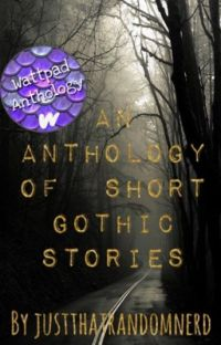 An Anthology of Short Gothic Stories cover