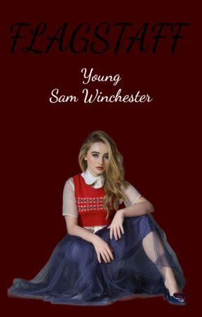 FLAGSTAFF // Young Sam Winchester by Dazzle_Winchester