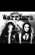 Warriors by The100Fanfiction