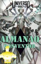 Universo Zero: Almanaq - O inventor by UniversoNiara