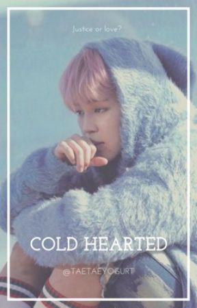 Cold Hearted  by taetaeyogurt