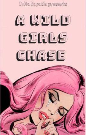A Wild Girls Chase (GirlxGirl) by gayicorn