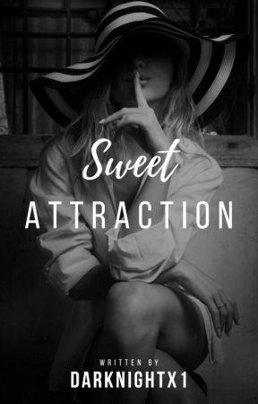 Sweet Attraction|  by darknightx1