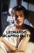 leonardo dicaprio facts by finnskataaaa