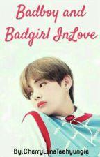 Badboy and Badgirl Inlove || BTS Taehyung Fanfic by CherryLunaTaehyungie
