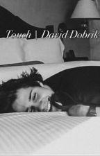 Touch    David Dobrik by premiumen