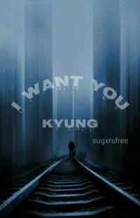 I want you Kyung (EXO) cover