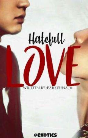 Hateful Love (S2) by ParkeunA_61