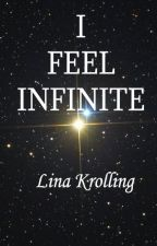 I feel infinite by Lacerta_Wave