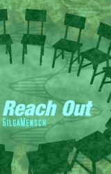 Reach Out by GilgaMensch