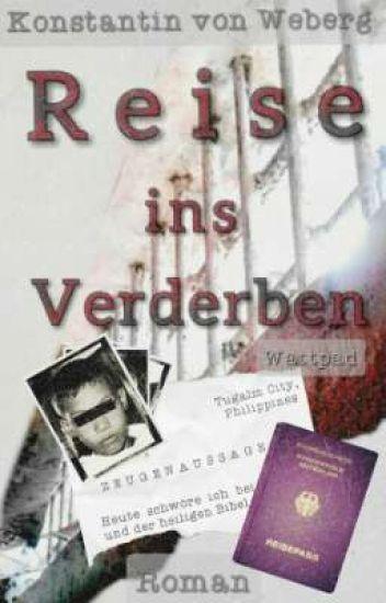 REISE INS VERDERBEN - by NOKBEW™