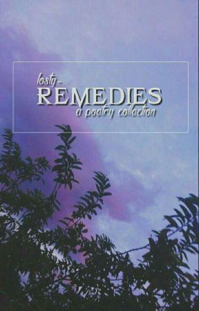 REMEDIES by Losty-