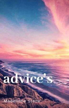 Advice's- San Diego by MadelinneStone