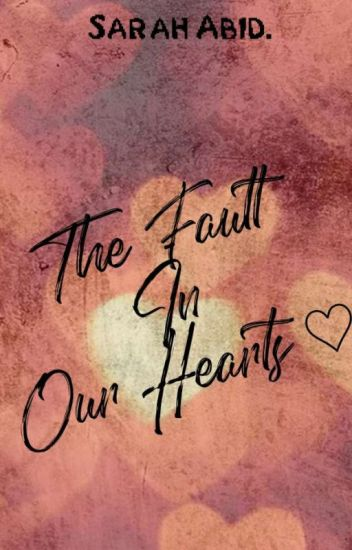 The Fault In Our Hearts🖤💓
