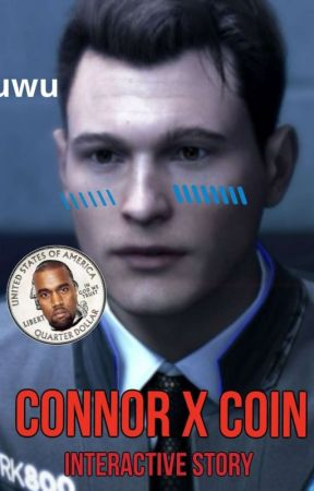 Connor x that fucking coin (interactive story) by Fanlocked